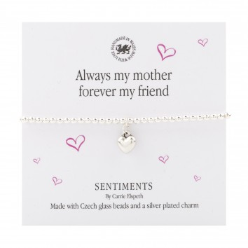 Carrie Elspeth Always My Mother Forever My Friend Sentiment Bracelet
